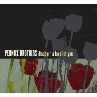 Purchase Pernice Brothers - Discover A Lovelier You