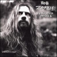 Purchase Rob Zombie - Educated Horses
