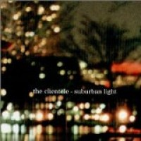 Purchase The Clientele - Suburban Light