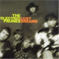 Purchase The Electric Prunes - Lost Dreams