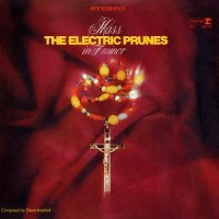 Purchase The Electric Prunes - Mass In F Minor