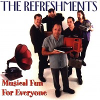 Purchase The Refreshments - Musical Fun For Everyone