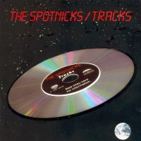 Purchase The Spotnicks - The Spotnicks / Tracks
