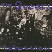 Purchase The Queers - Love Songs For The Retarded