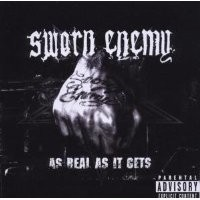 Purchase Sworn Enemy - As Real As It Gets