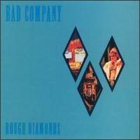 Purchase Bad Company - Rough Diamonds