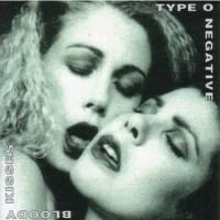 Purchase Type O Negative - Bloody Kisses
