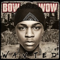 Purchase Bow Wow - Wanted