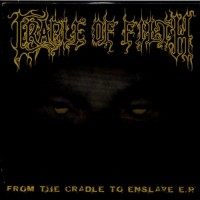 Purchase Cradle Of Filth - From the Cradle to Enslave (EP)