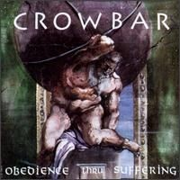 Purchase Crowbar - Obedience Thru Suffering [Bonus Tracks]