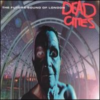Purchase Future Sound Of London - Dead Cities