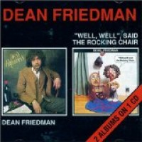Purchase Dean Friedman - Well, Well Said the Rocking Chair