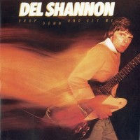 Purchase Del Shannon - Drop Down And Get Me
