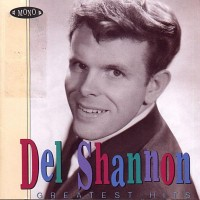 Purchase Del Shannon - Greatest Hits