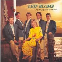 Purchase Leif Bloms - Dig ska jag älska all min tid