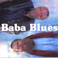 Purchase Baba Blues - Deep Down In The Mirror