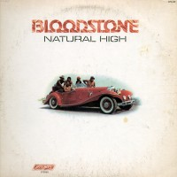 Purchase Bloodstone - Natural High (London LP)