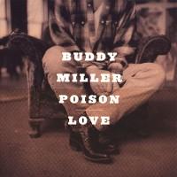 Purchase Buddy Miller - Poison Love