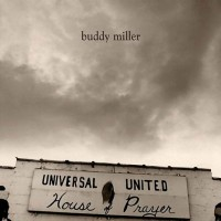 Purchase Buddy Miller - Universal United House Of Prayer