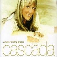 Purchase Cascada - A Never Ending Dream
