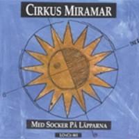 Purchase Cirkus Miramar - Med Socker På Läpparna