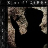 Purchase Clan Of Xymox - Heroes CDM