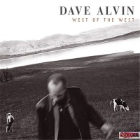 Purchase Dave Alvin - West of the west