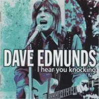 Purchase Dave Edmunds - I Hear You Knocking