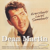 Purchase Dean Martin - Everybody Loves Somebody