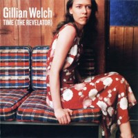 Purchase Gillian Welch - Time (The Revelator)