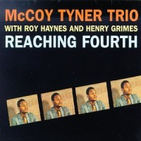 Purchase McCoy Tyner - Reaching Fourth