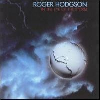 Purchase Roger Hodgson - In The Eye Of The Storm