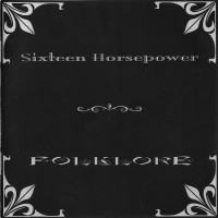 Purchase Sixteen Horsepower - Folklore