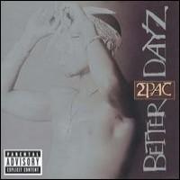 Purchase 2Pac - Better Dayz CD1