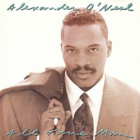 Purchase Alexander O'Neal - All True Man