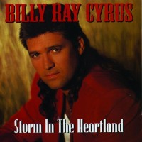 Purchase Billy Ray Cyrus - Storm In The Heartland