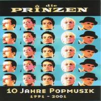 Purchase Die Prinzen - 10 Jahre Popmusik