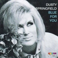 Purchase Dusty Springfield - Blue For You