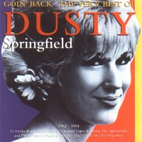 Purchase Dusty Springfield - Goin' Back' The Very Best Of Dusty Springfield