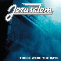 Purchase Jerusalem - Those Were the Days