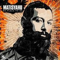 Purchase Matisyahu - No Place To Be