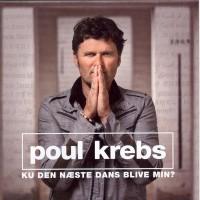 Purchase Poul Krebs - Ku Den Næste Dans Blive Min