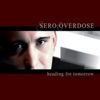 Purchase Sero.Overdose - Heading for Tomorrow-Bonus CD