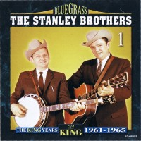 Purchase Stanley Brothers - The King Years 1961-1965 CD1
