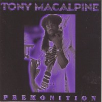 Purchase Tony MacAlpine - Premonition