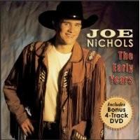 Purchase Joe Nichols - The Early Years