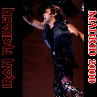Purchase Iron Maiden - Madrid, Spain, 07/19/00 CD1