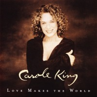 Purchase Carole King - Love Makes The World
