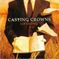 Purchase Casting Crowns - Lifesong