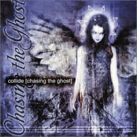 Purchase Collide - Chasing The Ghost